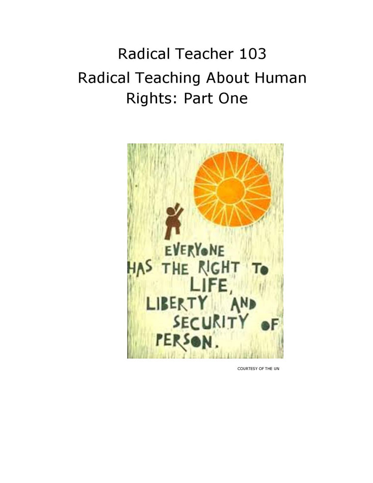 RT 103: Radical Teaching About Human Rights: Part One